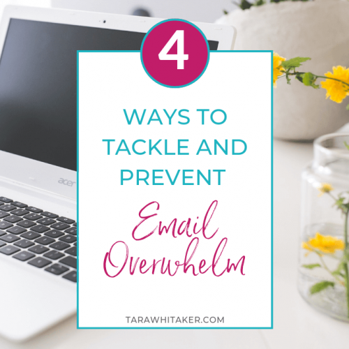 4 Ways to Tackle and Prevent Email Overwhelm