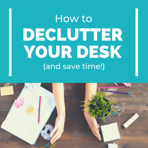 Declutter Your Desk in 15 Minutes or Less