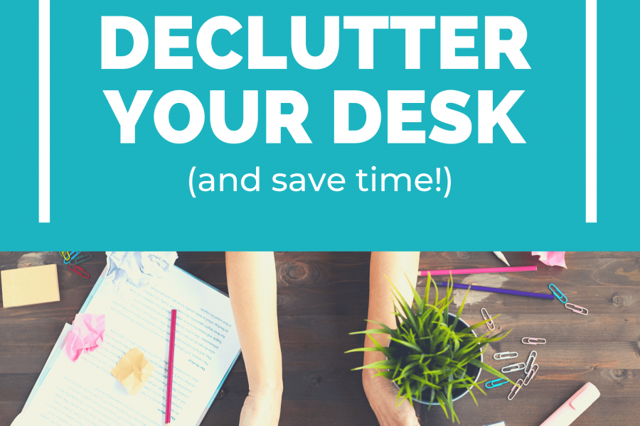 decluttering desk