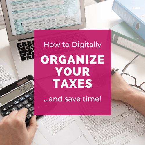 Ditch the Paper Clutter! Here's How to Digitally Organize Your Taxes