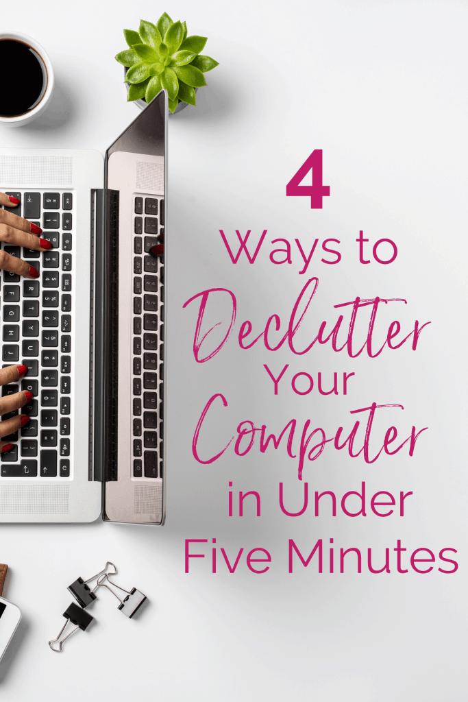 declutter your computer